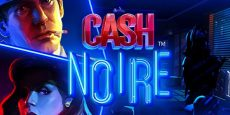 Cash Noire